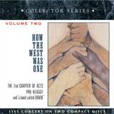 How the West Was One Vol 2