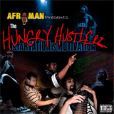 The Hungry Hustlerz: Starvation Is Motivation