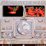 Babylon By Bus (Live) - Bob Marley & The Wailers