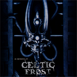 In Memory of Celtic Frost (Tributo)