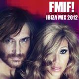 Cathy & David Guetta FMIF Ibiza Mix 2012