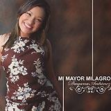 Mi Mayor Milagro