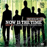 Now Is The Time, Live At Willow Creek