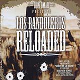 Los Bandoleros Reloaded CD 1