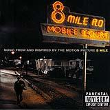 8 Mile Soundtrack CD1