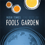 High Times The Best of Fools Garden