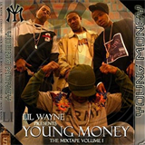 Young Money The Mixtape Vol. 1
