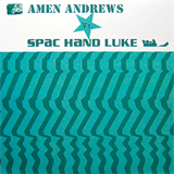 Amen Andrews Vs. Spac Hand Luke