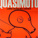 Lord Quas Reloaded