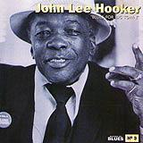 03 - 2007 - Masters Of Blues - John Lee Hooker