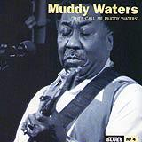 04 - 2007 - Masters Of Blues - Muddy Waters