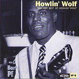 06 - 2007 - Masters Of Blues - Howlin Wolf