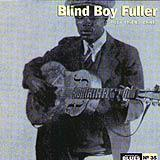 35 - 2007 - Masters Of Blues - Blind Boy Fuller