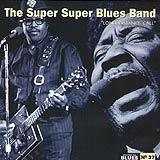 37 - 2007 - Masters Of Blues - Super Super Blues Band (BoDiddley, Muddy Waters, Howlin' Wolf, Little