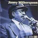 39 - 2007 - Masters Of Blues - Jimmy Witherspoon