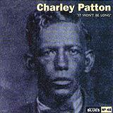 48 - 2007 - Masters Of Blues - Charley Patton