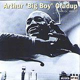 53 - 2007 - Masters Of Blues - Arthur Big Boy Crudup