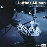 58 - 2007 - Masters Of Blues - Luther Allison