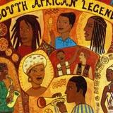 Putumayo Presents South African Legends