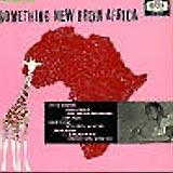 Something New From Africa
