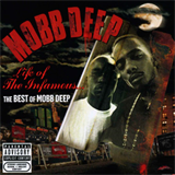 Life Of The Infamous... The Best Of Mobb Deep