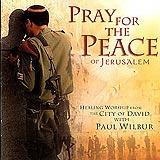 Pray For The Peace Of Jerusalem