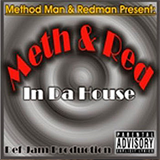 Meth & Red In Da House