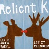 Let It Snow Baby...Let It Reindeer