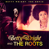 Betty Wright The Movie