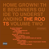 Home Grown! The Beginner's Guide To Understanding The Roots Volume Two