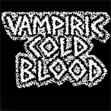 VAMPIRIC COLD BLOOD